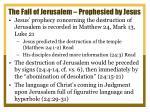 the fall of jerusalem prophesied by jesus