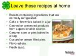 leave these recipes at home