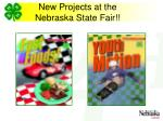 new projects at the nebraska state fair