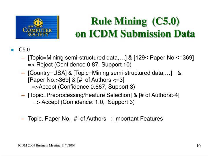 Rule Mining  (C5.0)