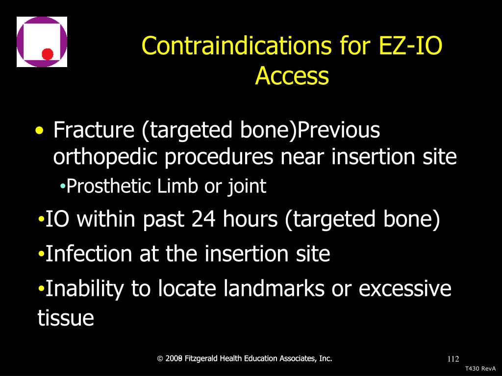 Contraindications for EZ-IO Access
