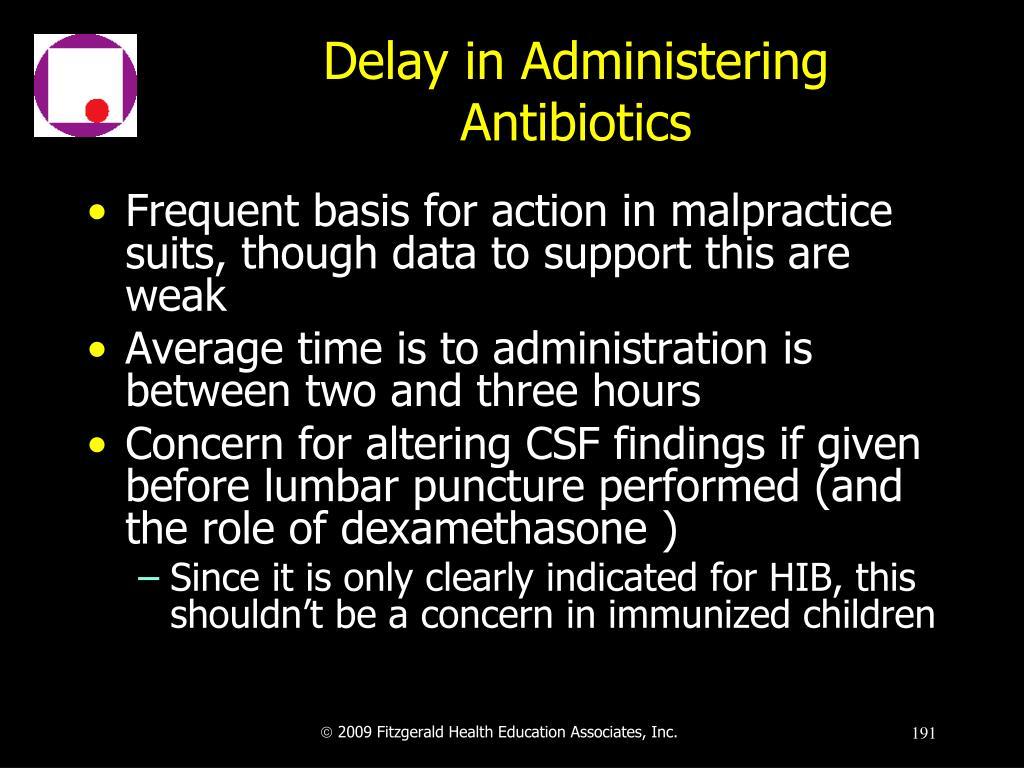 Delay in Administering Antibiotics