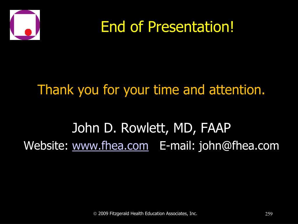 End of Presentation!