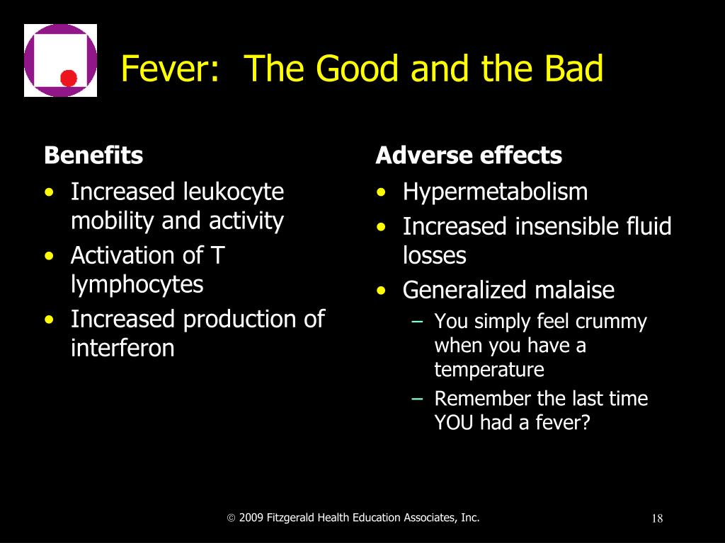 Fever:  The Good and the Bad