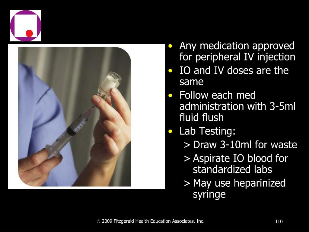 Any medication approved for peripheral IV injection