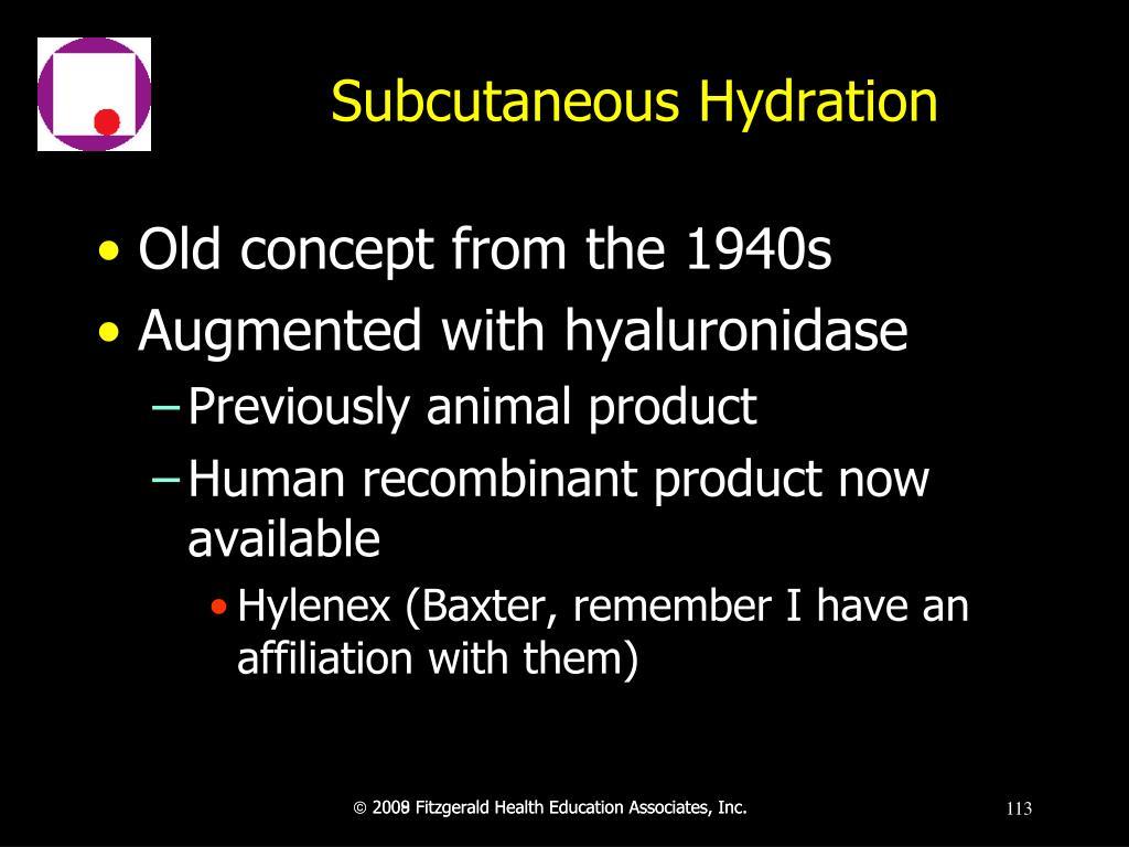 Subcutaneous Hydration