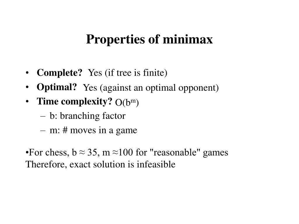 Properties of minimax