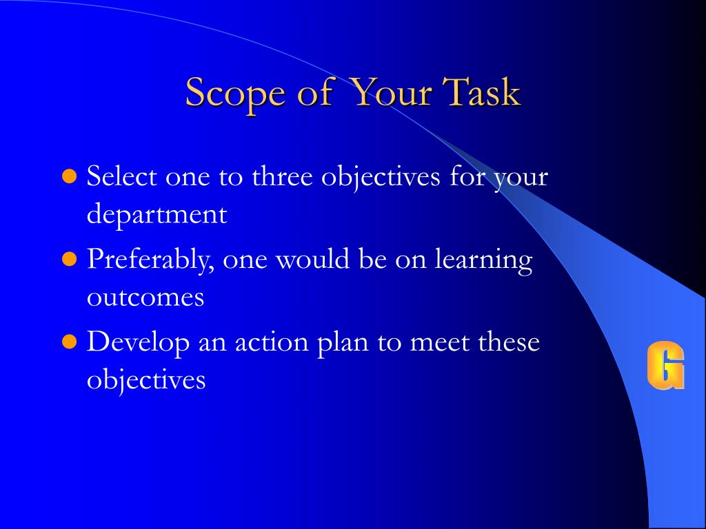 Scope of Your Task