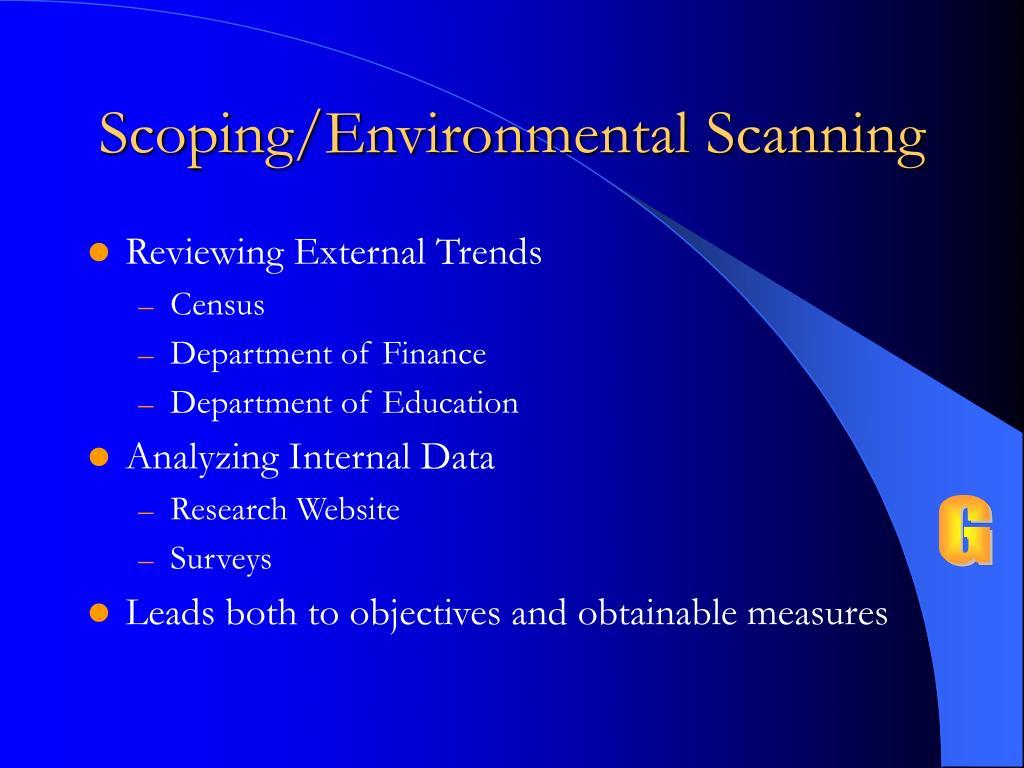 Scoping/Environmental Scanning