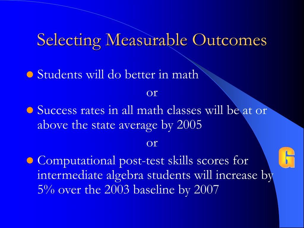 Selecting Measurable Outcomes