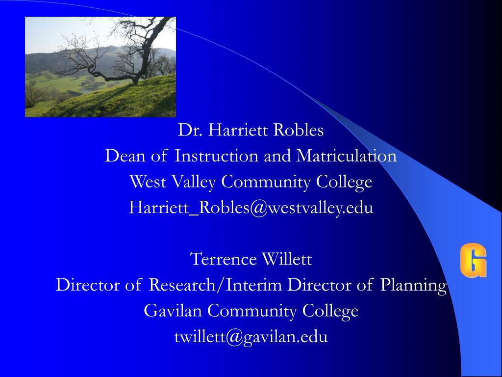 Dr. Harriett Robles