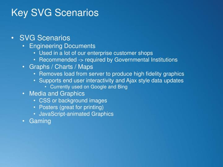 Key SVG Scenarios