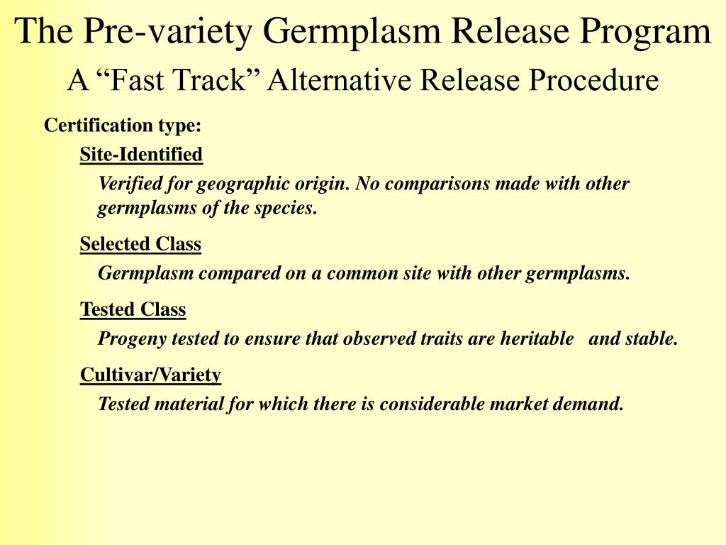 The Pre-variety Germplasm Release Program