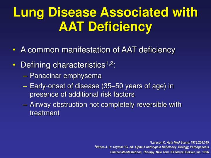 Lung Disease Associated with AAT Deficiency