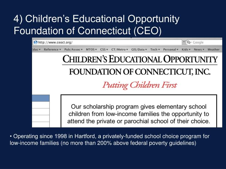 4) Children's Educational Opportunity Foundation of Connecticut (CEO)