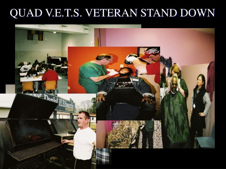 QUAD V.E.T.S. VETERAN STAND DOWN