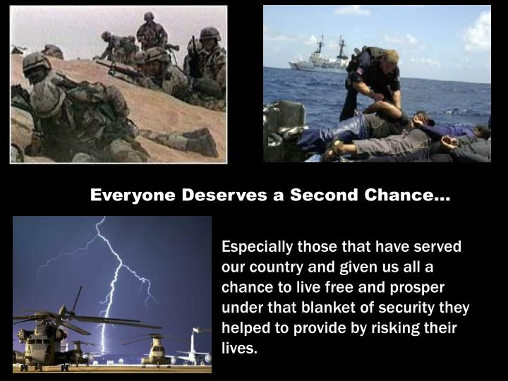 Everyone Deserves a Second Chance…