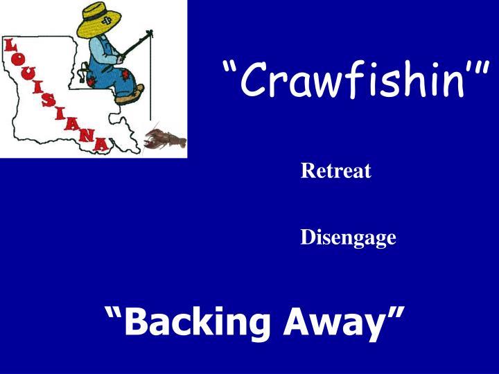 """""""Crawfishin'"""""""