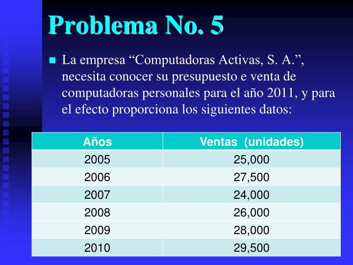 Problema No. 5