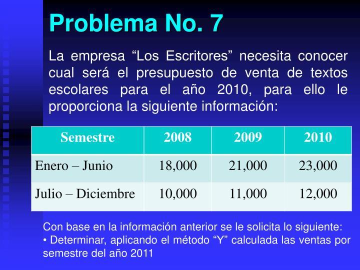 Problema No. 7