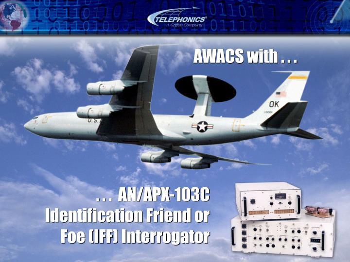 . . .  AN/APX-103C