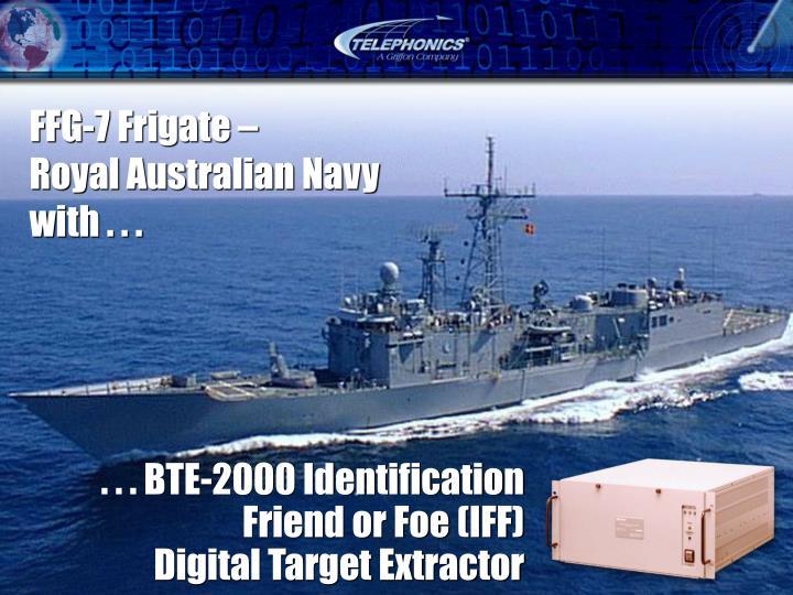 . . . BTE-2000 Identification Friend or Foe (IFF)