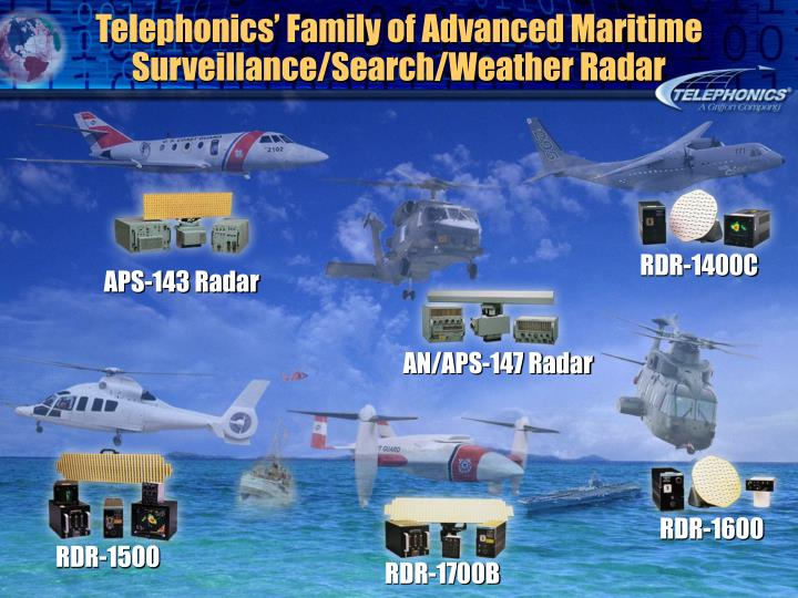 Telephonics' Family of Advanced Maritime Surveillance/Search/Weather Radar