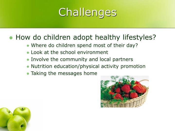 How do children adopt healthy lifestyles?