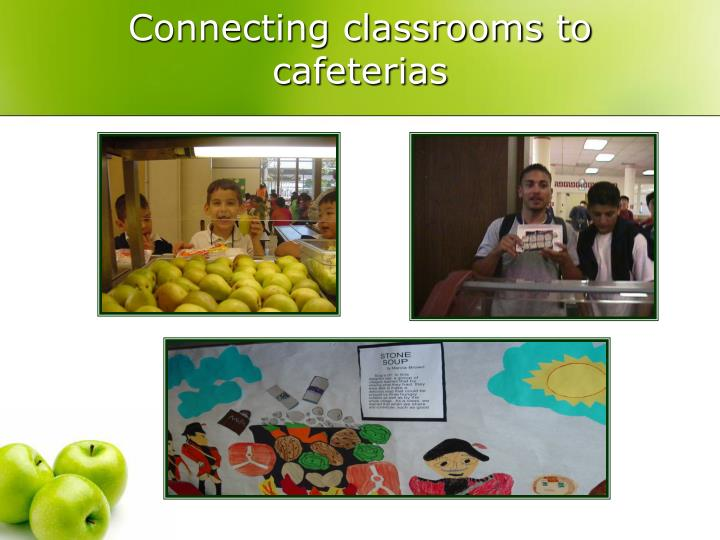 Connecting classrooms to cafeterias