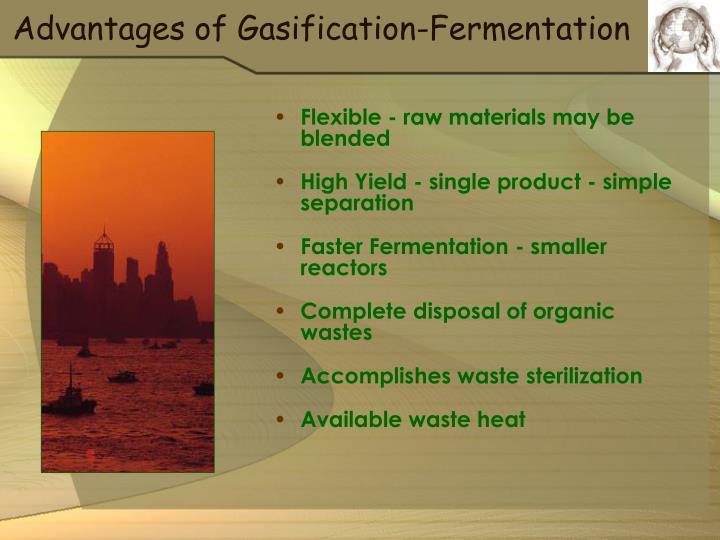 Advantages of Gasification-Fermentation