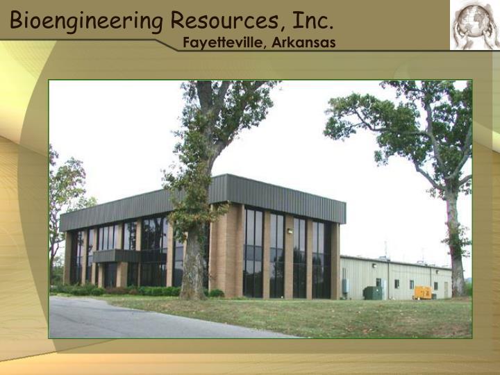 Bioengineering Resources, Inc.