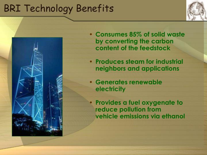 BRI Technology Benefits