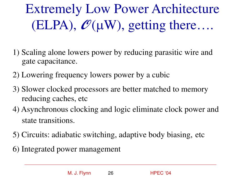 Extremely Low Power Architecture (ELPA),