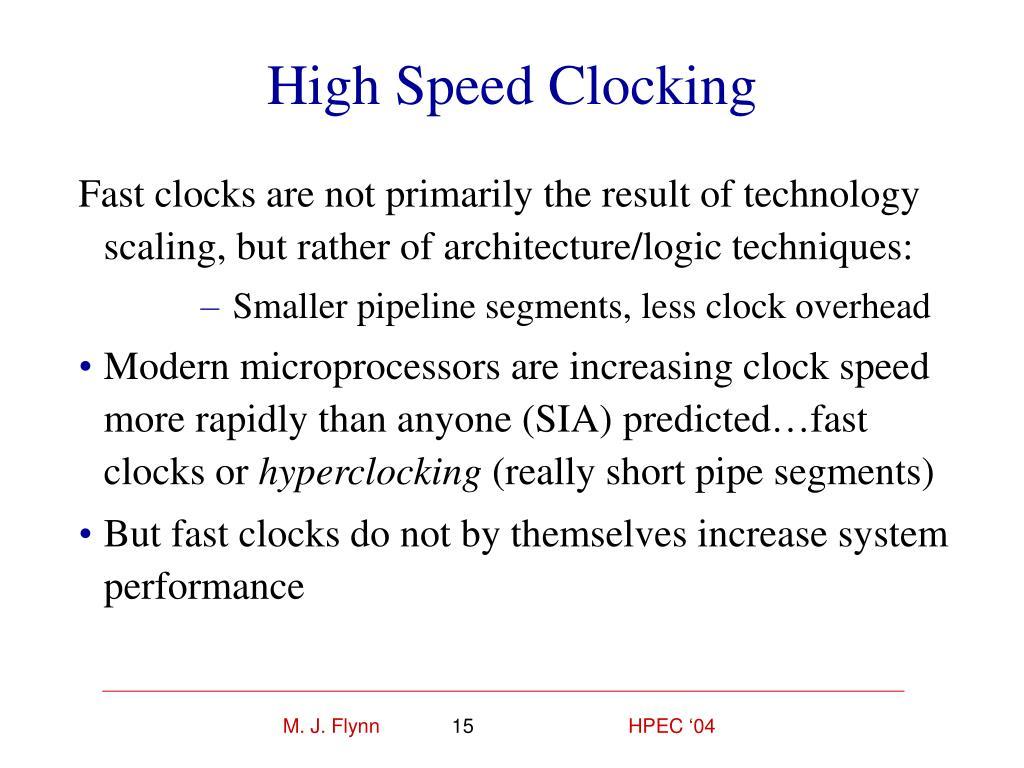 High Speed Clocking