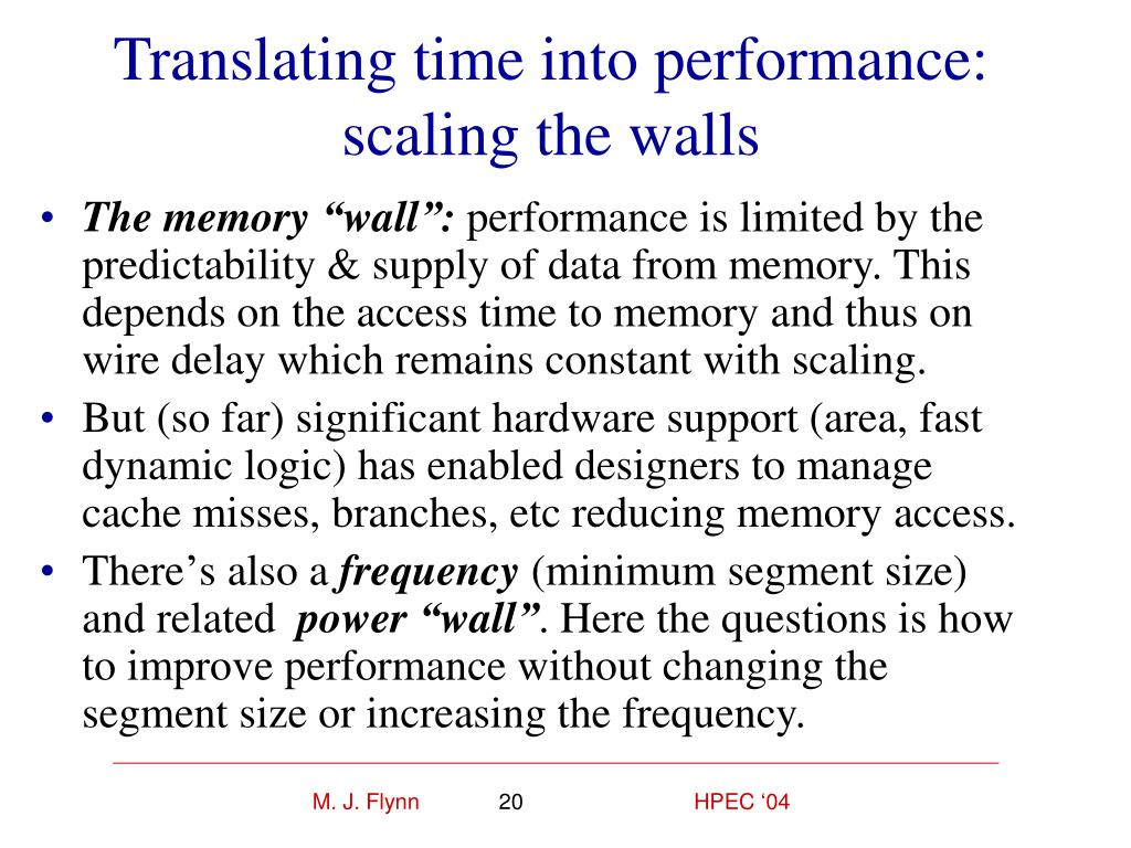 Translating time into performance: scaling the walls