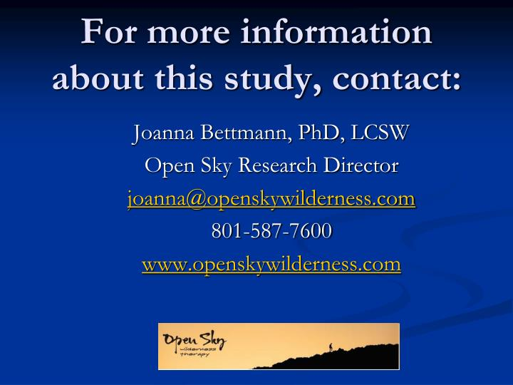For more information about this study, contact: