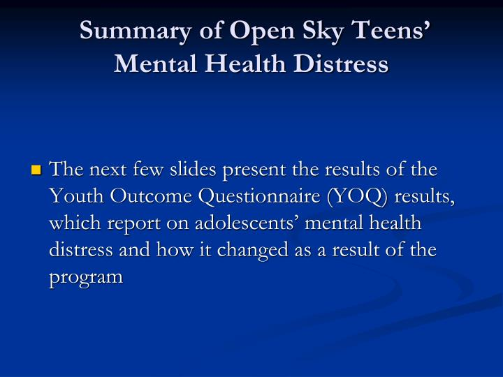 Summary of Open Sky Teens' Mental Health Distress