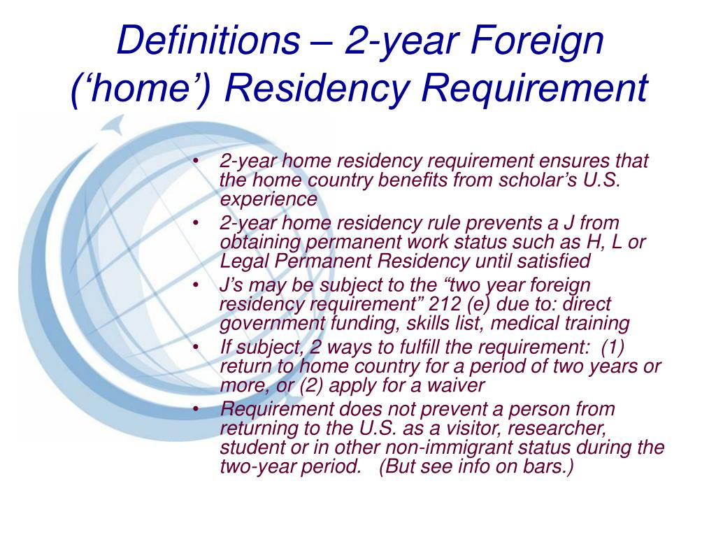 Definitions – 2-year Foreign ('home') Residency Requirement