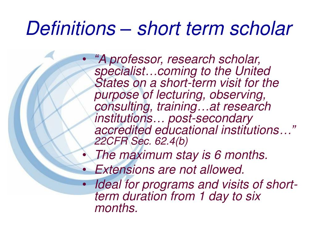 Definitions – short term scholar