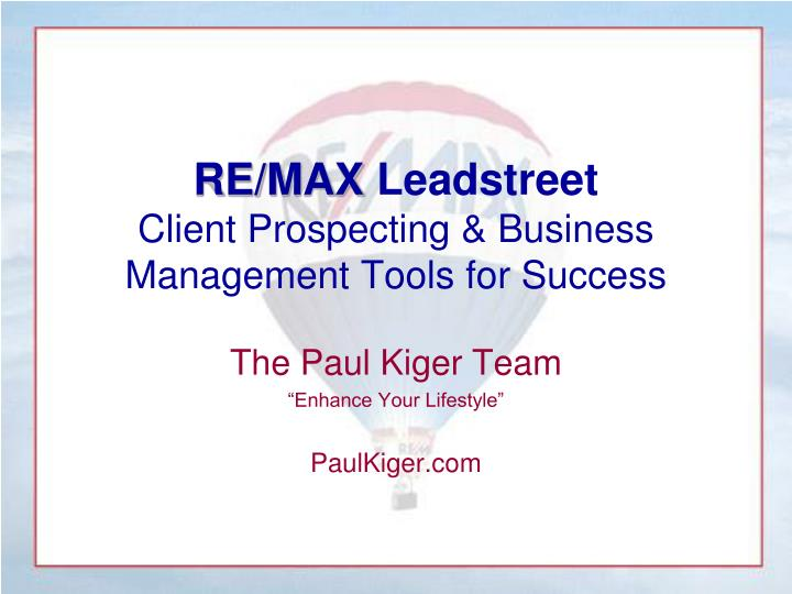 Re max leadstreet client prospecting business management tools for success