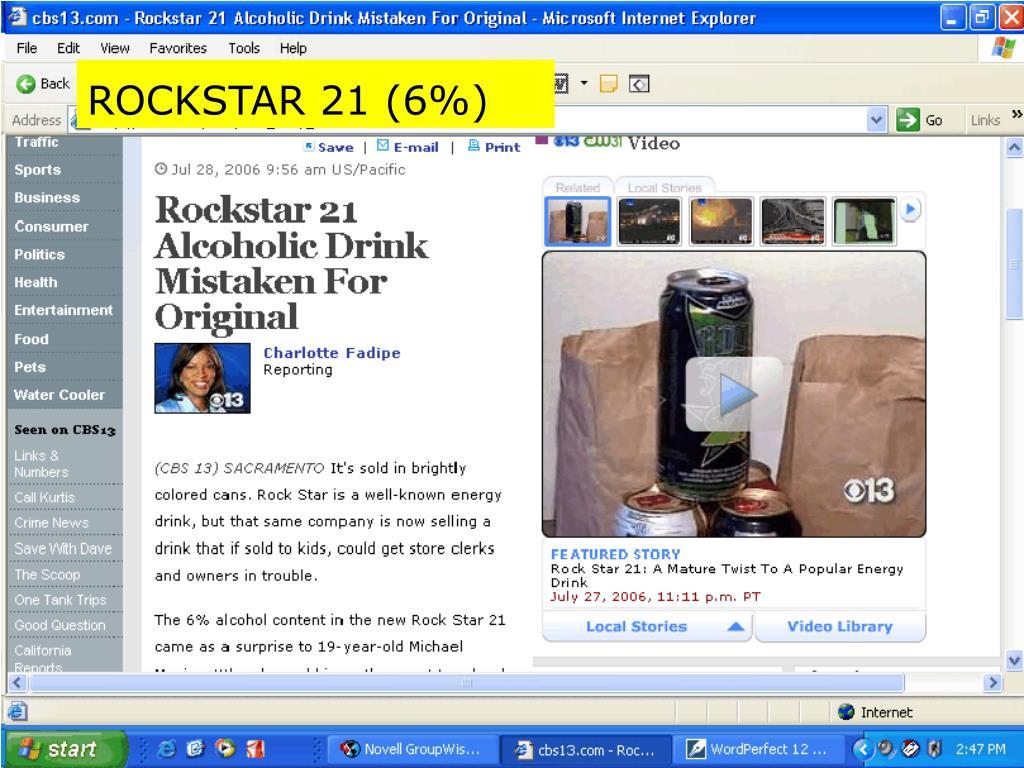 ROCKSTAR 21 (6%)