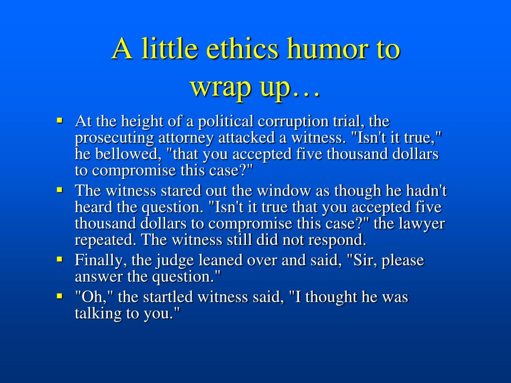 A little ethics humor to