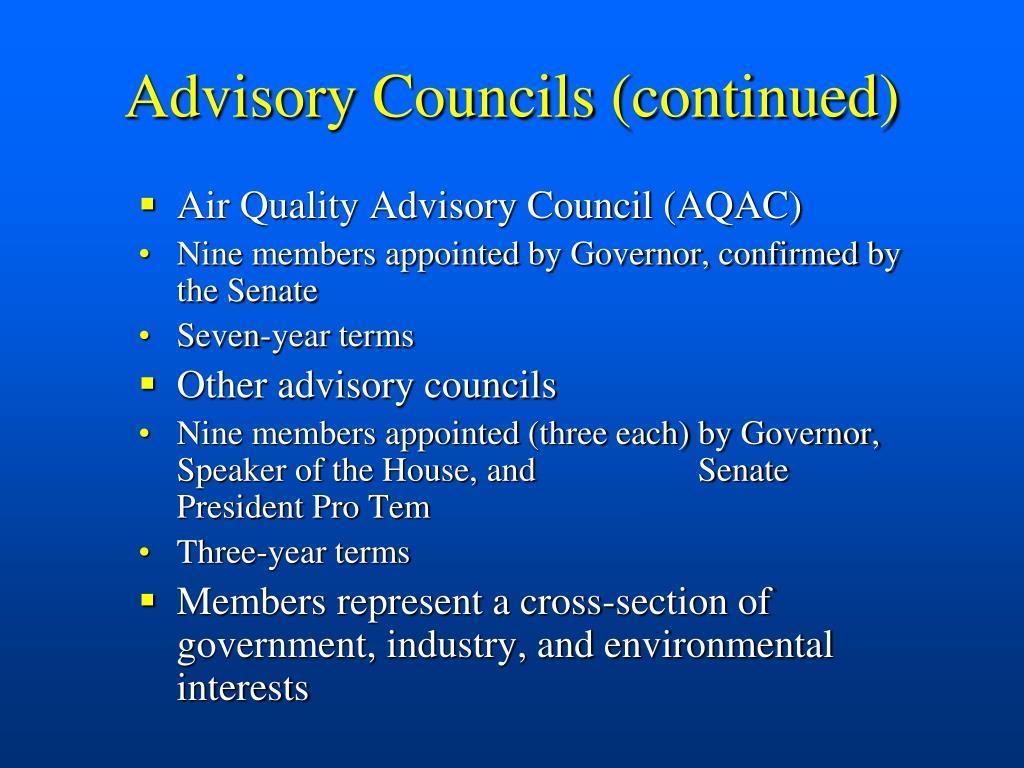 Advisory Councils (continued)