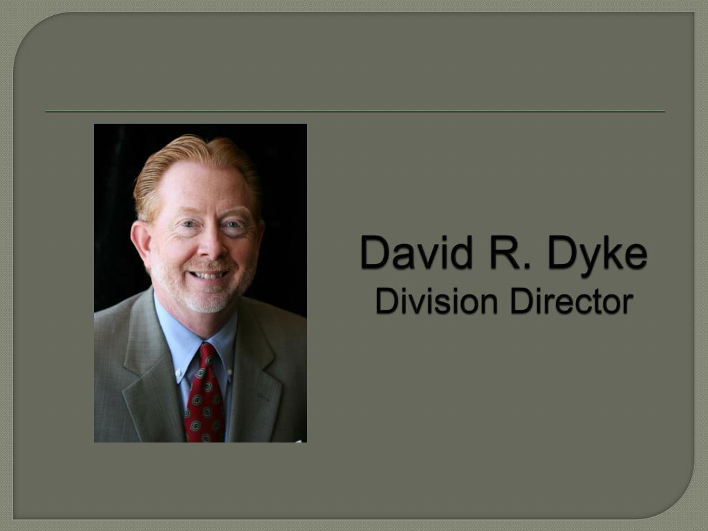 David R. Dyke
