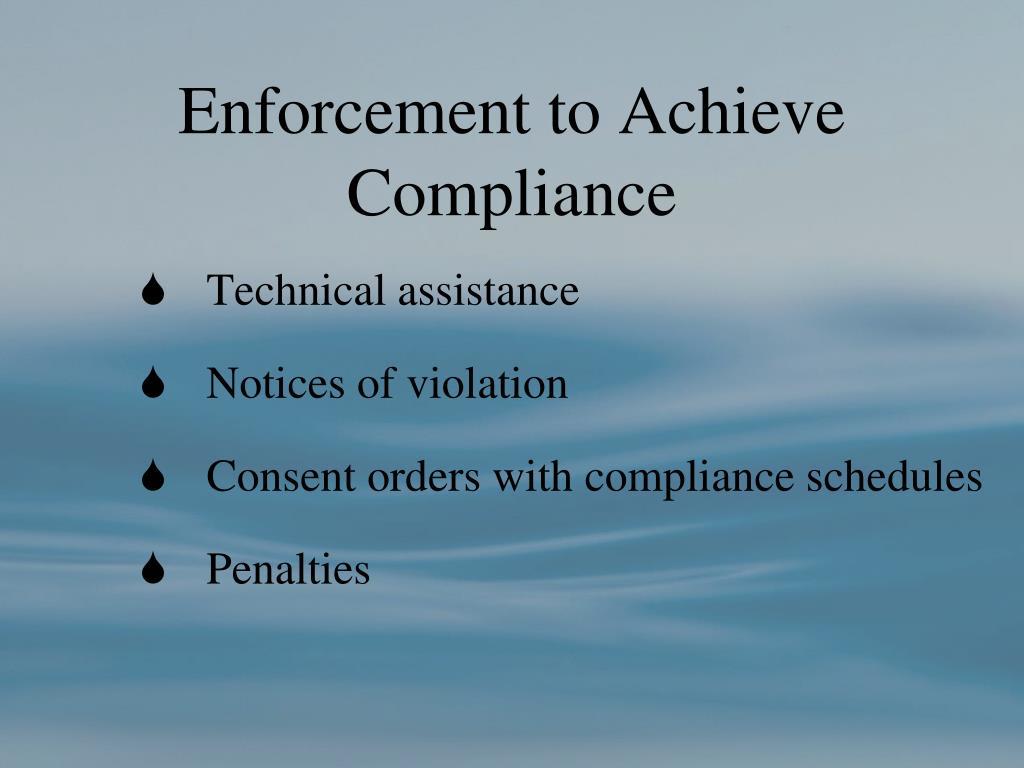 Enforcement to Achieve Compliance
