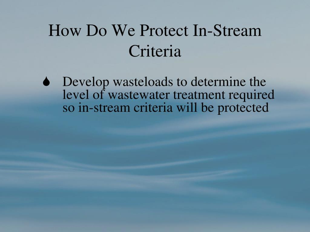 How Do We Protect In-Stream Criteria