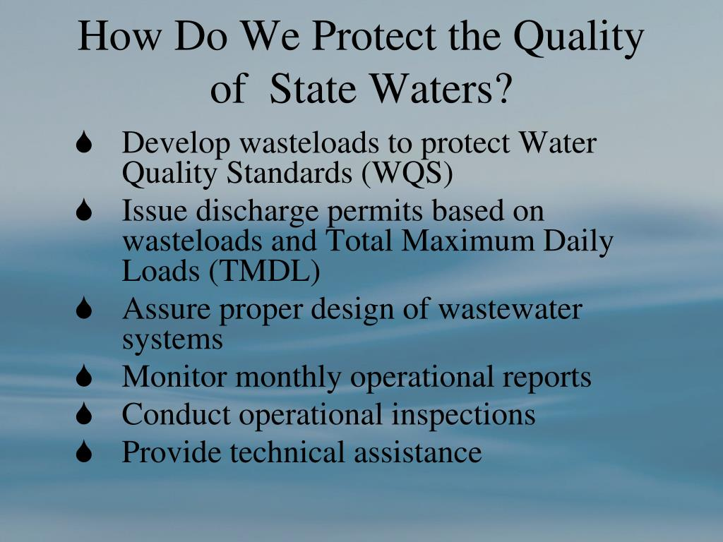 How Do We Protect the Quality of  State Waters?