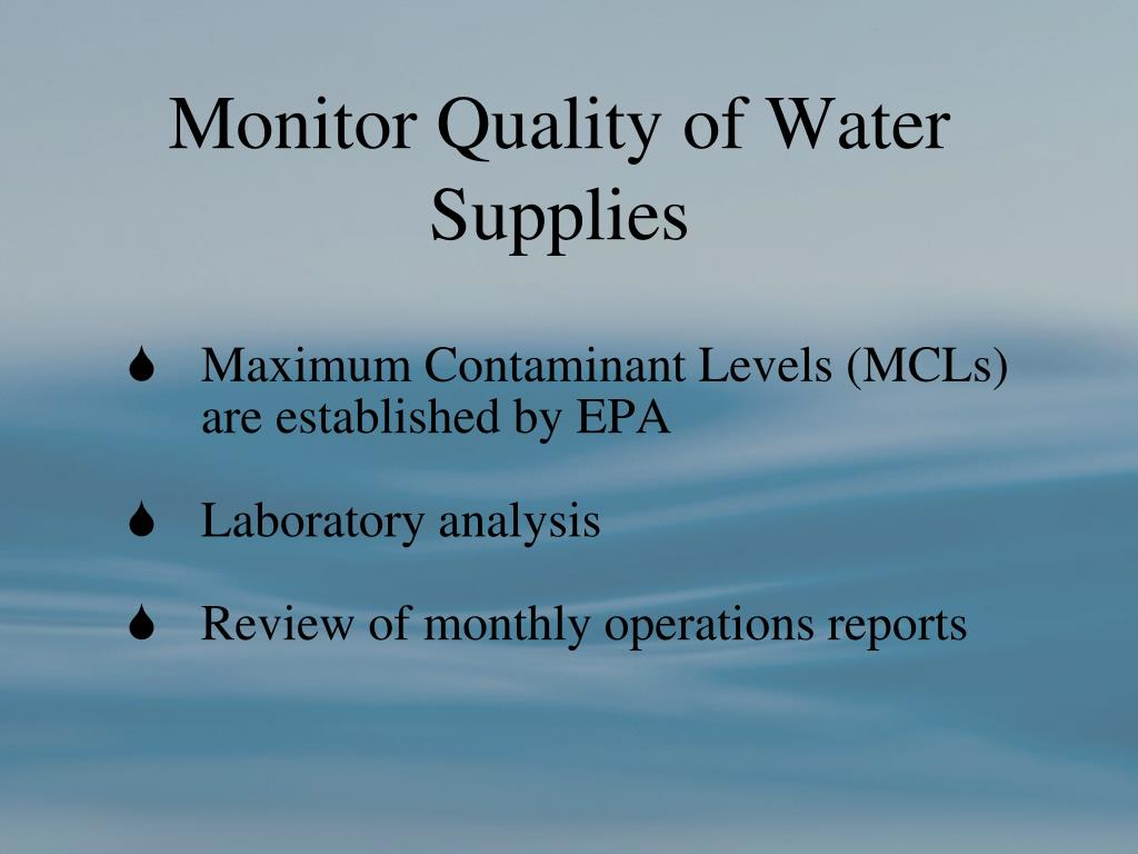 Monitor Quality of Water Supplies