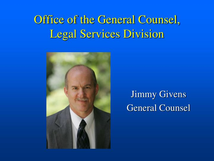 Office of the general counsel legal services division