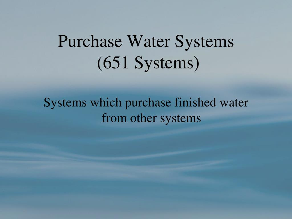 Purchase Water Systems